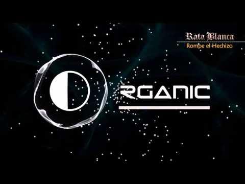 Rata Blanca - Rompe el Hechizo - Organic Studio