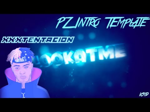 """[FREE Download] [PZ] """"Look At Me"""" By XXXTentacion Blue Chill Sync Intro Template!"""
