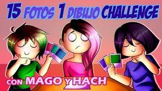 SP: Challenge 15 fotos 1 dibujo -con mago y hach-