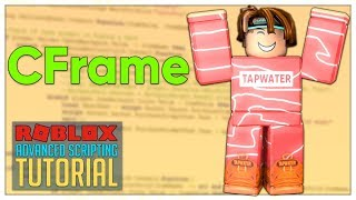 Advanced Roblox Scripting Tutorial #7 - CFrame (Beginner to Pro 2019)