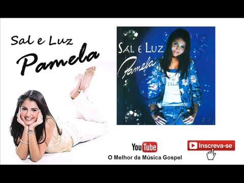 Pamela - Sal e Luz (Cd Completo + Bônus)