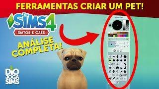 TUDO SOBRE EDIO E CRIAO DE PETS! (CAS) | The Sims 4 Gatos e Ces (TS4 Pets)