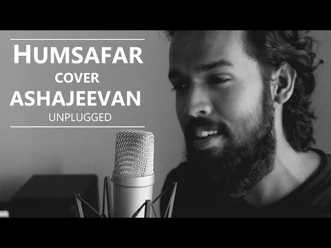 Humsafar Cover | Varun Dhawan, Alia | Akhil Sachdeva | Badrinath Ki Dulhania | AshaJeevan Unplugged