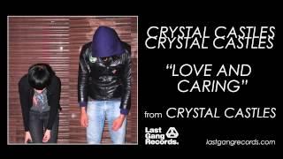 Скачать Crystal Castles Love And Caring