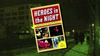 Heroes in the Night Book Trailer