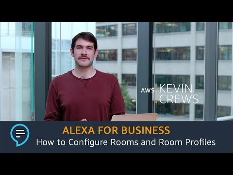 Alexa for Business: How to Configure Rooms and Room Profiles