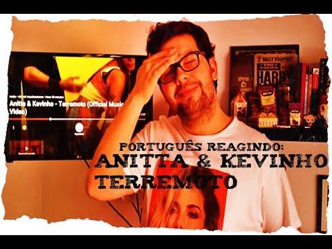 Português Reagindo a Anitta e Kevinho em TERREMOTO