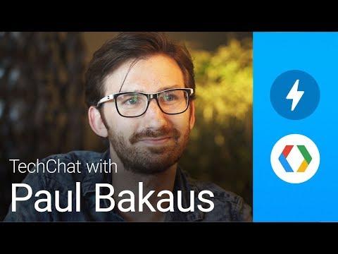 TechChat - AMP with Paul Bakaus