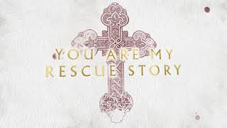 "Zach Williams - ""Rescue Story"" (Official Lyric Video)"