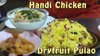 Fathers day Special - Handi Chicken Safron Pulao Suleman Tea