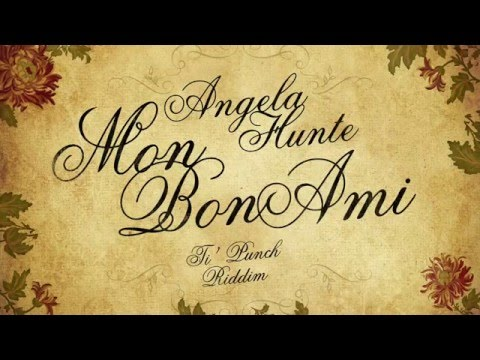 Mon Bon Ami (Official Audio) - Angela Hunte | Soca 2016