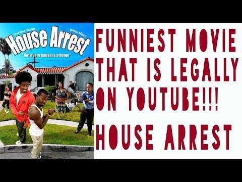 HOUSE ARREST: THE FUNNIEST MOVIE LEGALLY...