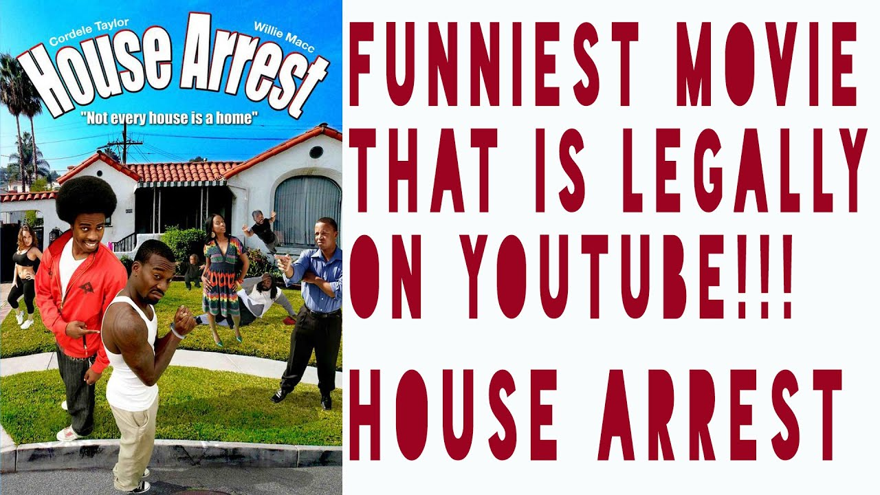 House Arrest: The Funniest Movie Legally On Youtube