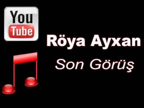 Röya - Son Görüş