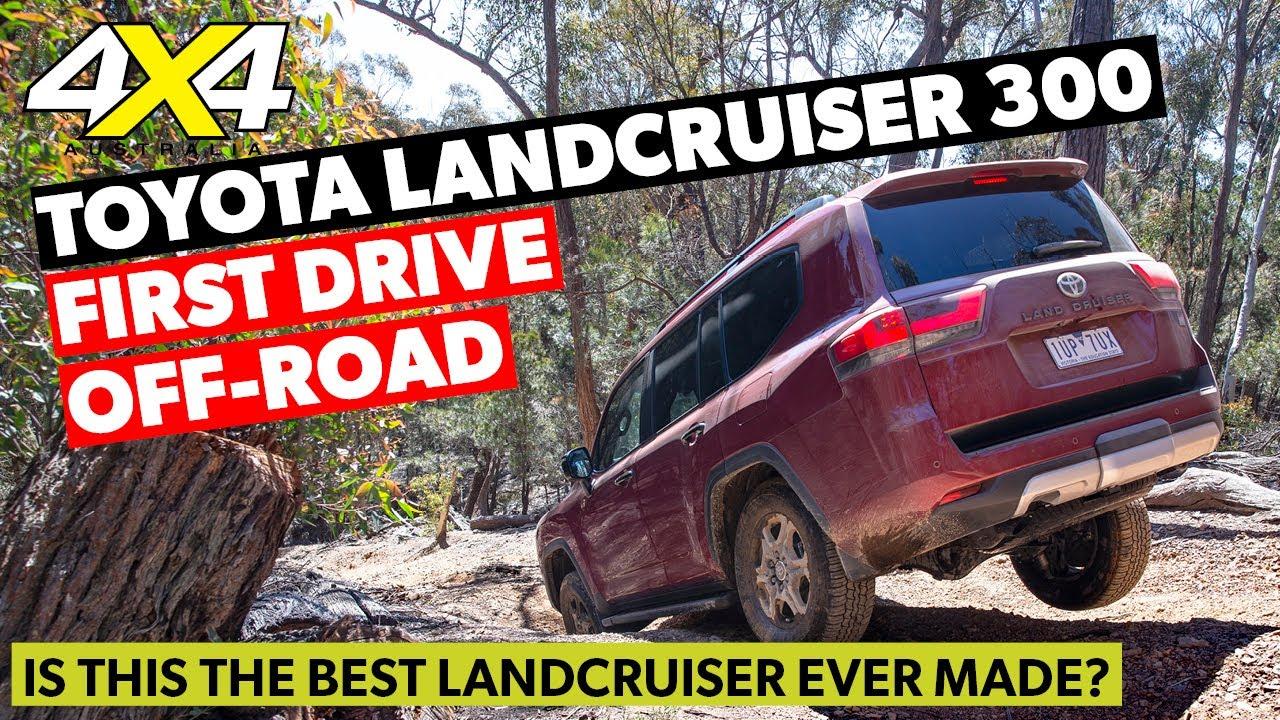 First Drive: 2022 Toyota LandCruiser 300 Series   4X4 Australia