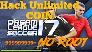 Dream League Soccer 2017 Unlimited Coin Hack | NO ROOT REQUIRED | 100% working