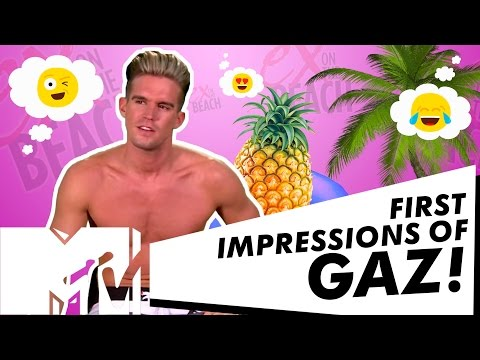 EX ON THE BEACH SEASON 5 | GAZ BEADLE FIRST IMPRESSIONS! | MTV