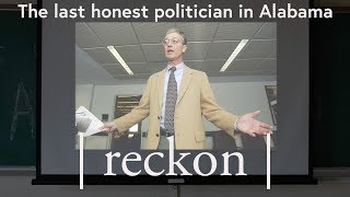 Meet the last honest politician in Alabama