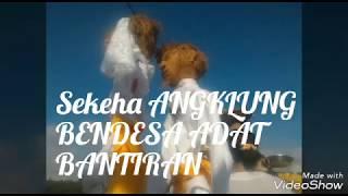 Video SEKEHA ANGKLUNG BENDESA ADAT BANTIRAN download MP3, 3GP, MP4, WEBM, AVI, FLV Agustus 2018