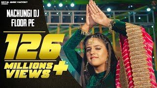 Nachungi Dj Floor Pe Gahlyan Shaab Anjali Free MP3 Song Download 320 Kbps
