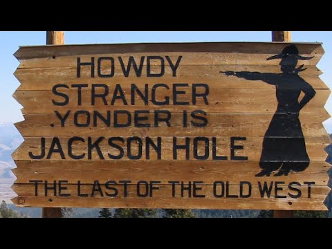 Unbelievable!! How Jackson Hole Wyoming got its name