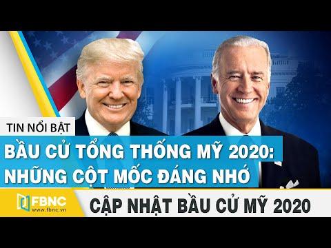 Bầu cử Mỹ 2020 (05/11) | Bầu cử tổng thống Mỹ 2020: Những cột mốc đáng nhớ | FBNC