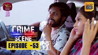 Crime Scene - ක්රයිම් සීන් | Episode -53 | 2019-01-24 | Rupavahini TeleDrama Thumbnail