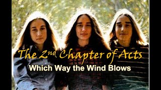 Watch 2nd Chapter Of Acts Which Way The Wind Blows video