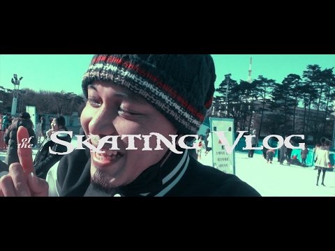 # VLOG 02  ICE SKATING SEOUL 2017