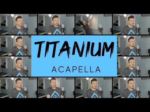 Titanium (ACAPELLA) -