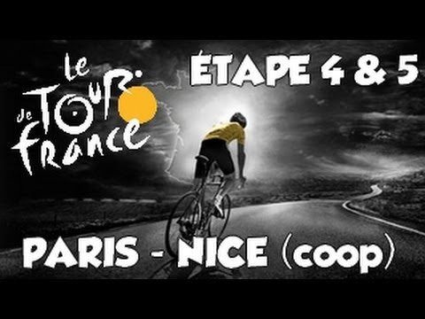 Paris - Nice | Coop | Etape 4 & 5  [HD] [Fr]