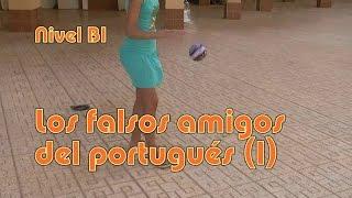 los falsos amigos del portugus i nivel b1