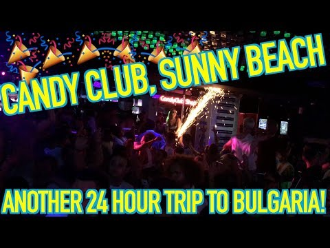 CANDY CLUB, SUNNY BEACH - BULGARIA! (Daily video / DJ Vlog)
