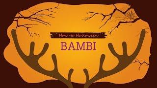 How-to Halloween: Bambi Thumbnail