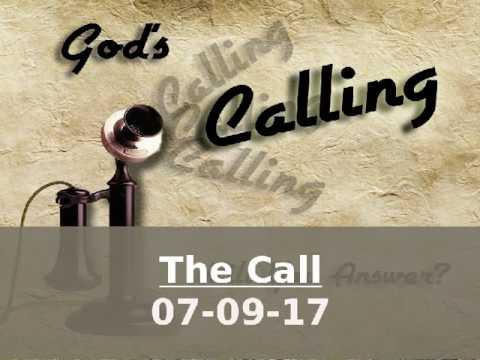 07-09-17 Sermon - The Call