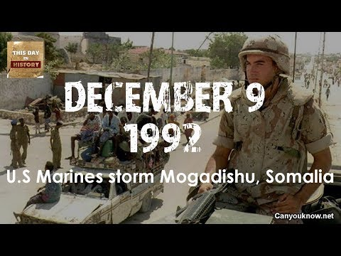 US Marines storm Mogadishu Somalia December 09, 1992 This Day in History