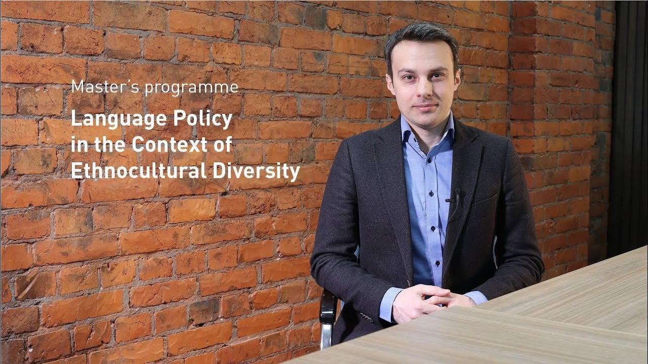 "Master's Programme ""Language Policy in the Context of Ethnocultural Diversity"""