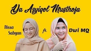 Ya Asyiqol Musthofa - Nissa Sabyan ft Dwi MQ