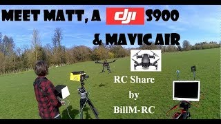 Meet Matt, a DJI S900 & Mavic Air
