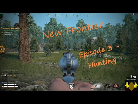 New Frontier - E3 - Basic Crafting & First Hunt