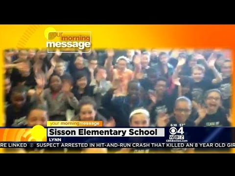 Your Morning Message: Monday June 8, 2015: Sisson Elementary School in Lynn MA