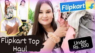 Flipkart Top Haul Under Rs 500 Casual Formal Partywear Most Affordable Top under rs 500
