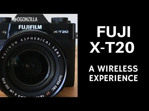 Fuji X-T20 Wireless Wifi Experience