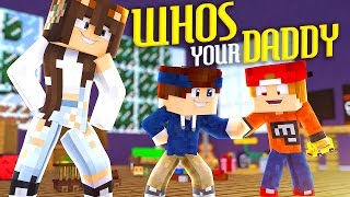 Minecraft - WHO'S YOUR DADDY? | BABY WIRD GEPRANKT!!