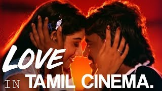 Love in Tamil Cinema (5 things I don't understand)