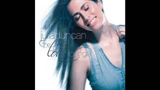 Julia Duncan - Say You Love Me YouTube Videos