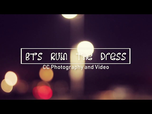ruin the dress