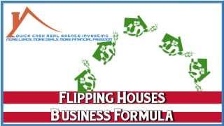 Flipping Houses Business Formula - House Flipping 101 - Flipping Houses for Profit