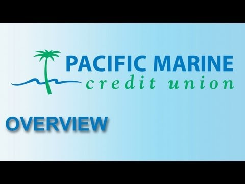 Pacific Marine Credit Union- Overview