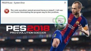 Gambar cover [ PES 2018 ] Missing Error xinput1_3.dll Pro Evolution Soccer 2018